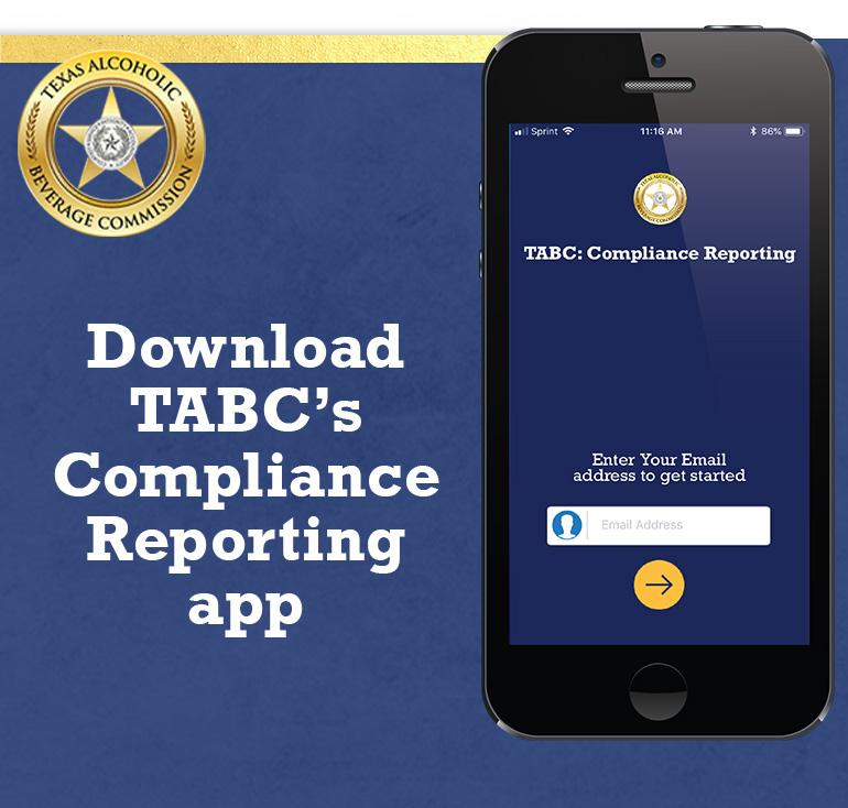 Download the TABC compliance reporting app.